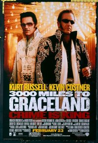 4705 3,000 MILES TO GRACELAND advance one-sheet movie poster '01 Russell