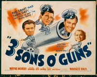 1100 3 SONS O' GUNS title lobby card '41 Wayne Morris, war comedy!