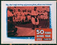 2301 50 YEARS BEFORE YOUR EYES lobby card '50 Gehrig farewell!