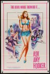 0877FF ASK ANY HOOKER 1sh '70s the Devil made them do it, great super sexy artwork, x-rated!