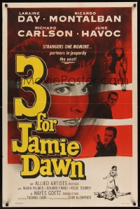 0503FF 3 FOR JAMIE DAWN 1sh '56 Laraine Day, Ricardo Montalban, Richard Carlson