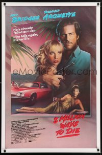 2002UF 8 MILLION WAYS TO DIE 1sh '86 great art of Jeff Bridges & Rosanna Arquette by Mahon!
