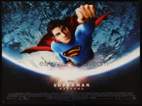 2493UF SUPERMAN RETURNS DS British quad '06 Bryan Singer, Brandon Routh, Parker Posey, Kevin Spacey
