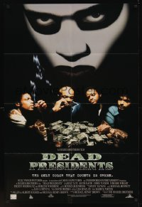 0100FF DEAD PRESIDENTS DS 1sh '95 Chris Tucker, Larenz Tate & loads of cash!