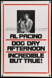 2102UF DOG DAY AFTERNOON teaser 1sh '75 Al Pacino, Sidney Lumet crime classic, incredible but true!