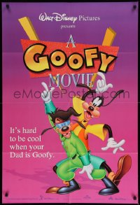 2137FF GOOFY MOVIE DS 1sh '95 Walt Disney, it's hard to be cool when your dad is Goofy!
