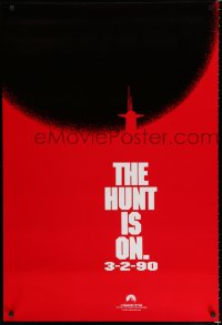 1581UF HUNT FOR RED OCTOBER teaser 1sh '90 Russian submarine captain Sean Connery, the hunt is on!