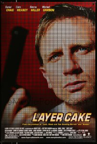 2228UF LAYER CAKE DS 1sh '05 cool dot matrix image of Daniel Craig with gun, English crime!