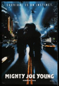 2260UF MIGHTY JOE YOUNG teaser DS 1sh '98 giant ape in Hollywood, survival is an instinct!