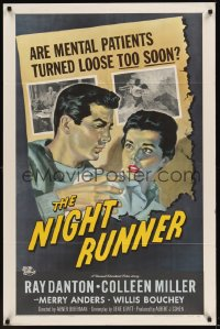 498FF NIGHT RUNNER 1sh'57 mental patients turned loose!