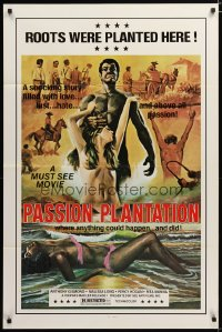 1454TF PASSION PLANTATION 1sh '76 where anything could happen, and did, sexy art!