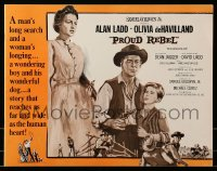 2614 PROUD REBEL pressbook '58 art of Alan Ladd with son David Ladd + Olivia de Havilland!