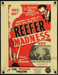 2442FF REEFER MADNESS 17x22 special R72 marijuana is the sweet pill that makes life bitter!