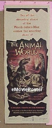 h076 ANIMAL WORLD insert movie poster '56 2 million years in the making!