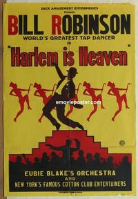 h038 HARLEM IS HEAVEN 1sh'32 Bill Robinson, cool image!