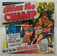 k020 ALIAS THE CHAMP six-sheet movie poster '49 Gorgeous George, wrestling