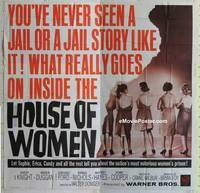 k060 HOUSE OF WOMEN six-sheet movie poster '62 female convicts!