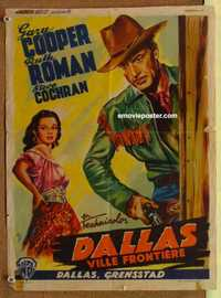 f020 DALLAS Belgian movie poster '50 Gary Cooper, Ruth Roman, Texas!