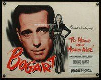 d698 TO HAVE & HAVE NOT style B half-sheet movie poster '44 Bogart, Bacall