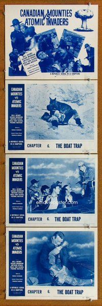 h062 CANADIAN MOUNTIES VS ATOMIC INVADERS 4 Chap 6 move lobby cards '53