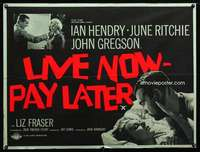 p151 LIVE NOW PAY LATER British quad movie poster '62 Ian Hendry