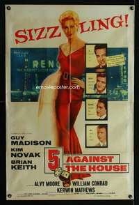 k013 5 AGAINST THE HOUSE one-sheet movie poster '55 Kim Novak, gambling!