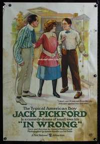 n051 IN WRONG one-sheet movie poster '19 Jack Pickford All-American boy!