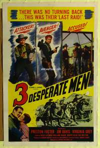 t005 3 DESPERATE MEN one-sheet movie poster '50 Preston Foster, there was no turning back!
