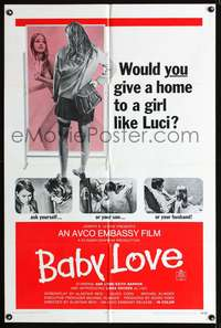 t037 BABY LOVE one-sheet movie poster '69 would you give a home to a girl like Luci, a BAD girl!