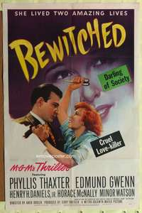 t064 BEWITCHED one-sheet poster '45 Phyllis Thaxter is a cruel love-killer and darling of society!