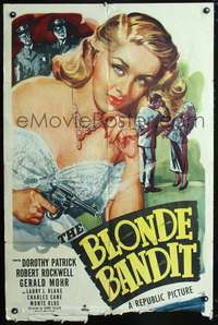 t070 BLONDE BANDIT one-sheet movie poster '49 sexy bad girl Dorothy Patrick with gun!