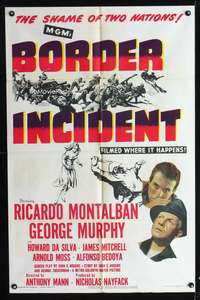 t076 BORDER INCIDENT one-sheet movie poster '49 Ricardo Montalban, Murphy