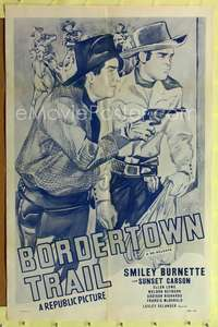t078 BORDERTOWN TRAIL one-sheet movie poster R50 artwork of Smiley Burnette and Sunset Carson!