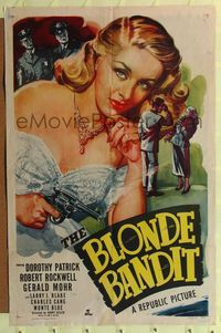 b076 BLONDE BANDIT one-sheet movie poster '49 sexy bad girl Dorothy Patrick with gun!