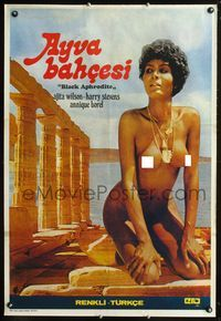 1e058 BLACK APHRODITE Turkish movie poster '77 naked beautiful Ajita Wilson by ancient Greek ruins!