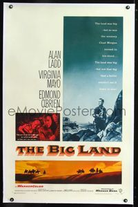 1s086 BIG LAND linen one-sheet movie poster '57 Alan Ladd, Virigina Mayo, Edmond O'Brien