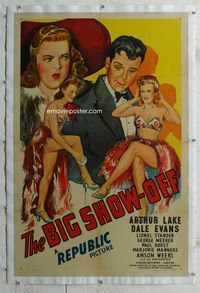1s087 BIG SHOW OFF linen 1sh '45 stone litho art of solo Dale Evans in skimpy costume, Arthur Lake