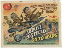 1y011 ABBOTT & COSTELLO GO TO MARS title card '53 art of wacky astronauts Bud & Lou in outer space!