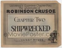 1y020 ADVENTURES OF ROBINSON CRUSOE Chap 2 title card '22 serial, Shipwrecked, art of Harry Meyers!