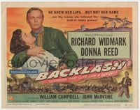 1y035 BACKLASH movie title lobby card '56 Richard Widmark knew Donna Reed's lips but not her name!