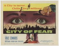1y068 CITY OF FEAR title lobby card '59 crazy Vince Edwards, cool eyes over L.A. skyline image!