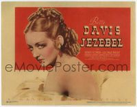 1y001 JEZEBEL movie title lobby card '38 William Wyler, super close image of sexiest Bette Davis!