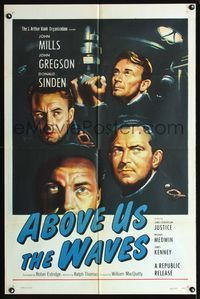 2c038 ABOVE US THE WAVES style A one-sheet '56 John Mills & crew in English World War II submarine!