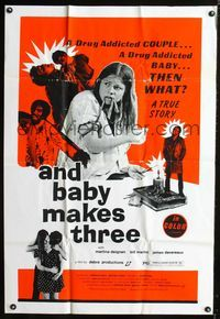 2c064 AND BABY MAKES THREE one-sheet poster '72 drug addicted parents and child, graphic image!