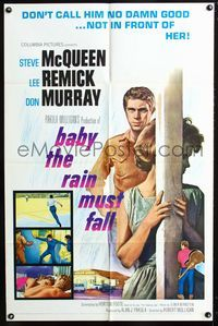 2c087 BABY THE RAIN MUST FALL 1sh '65 Steve McQueen gets in trouble & gets under Lee Remick's skin!