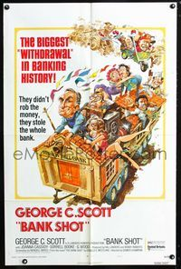 2c099 BANK SHOT style A 1sheet '74 wacky art of George C. Scott taking the whole bank by Jack Davis!