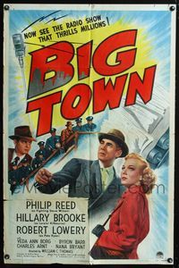 2e058 BIG TOWN 1sh '46 Philip Reed & Hillary Brooke, based on the radio show that thrilled millions