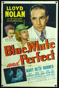 2e066 BLUE, WHITE & PERFECT one-sheet '41 Lloyd Nolan as Detective Michael Shayne, Mary Beth Hughes