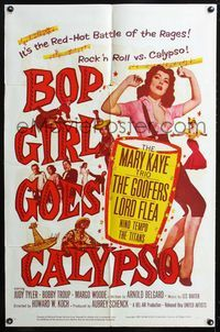 2e069 BOP GIRL GOES CALYPSO one-sheet '57 it's the red-hot battle of the rages, a rock & roll romp!