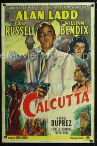 2e078 CALCUTTA one-sheet '46 great artwork of Alan Ladd pointing gun & sexy Gail Russell in India!